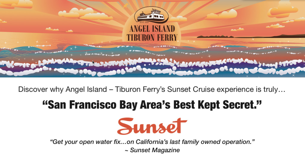 Get onboard Angel Island - Tiburon Ferry weekends in April for a chance to win your 2015 VIP Sunset Cruise Season Pass!