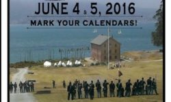 Hop on-board for Civil War days on Angel Island State Park Jun 4 - 5, 2016.