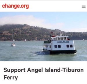 Support Angel Island Ferry - sign the Petition at Change.org to ensure their family owned & operated ferry company is treated fairly.